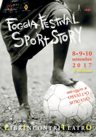 Foggia Festival Sport Story II edizione, libri e teatro sotto il segno di Osvaldo Soriano